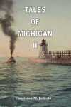 Tales of Michigan II Book Cover image